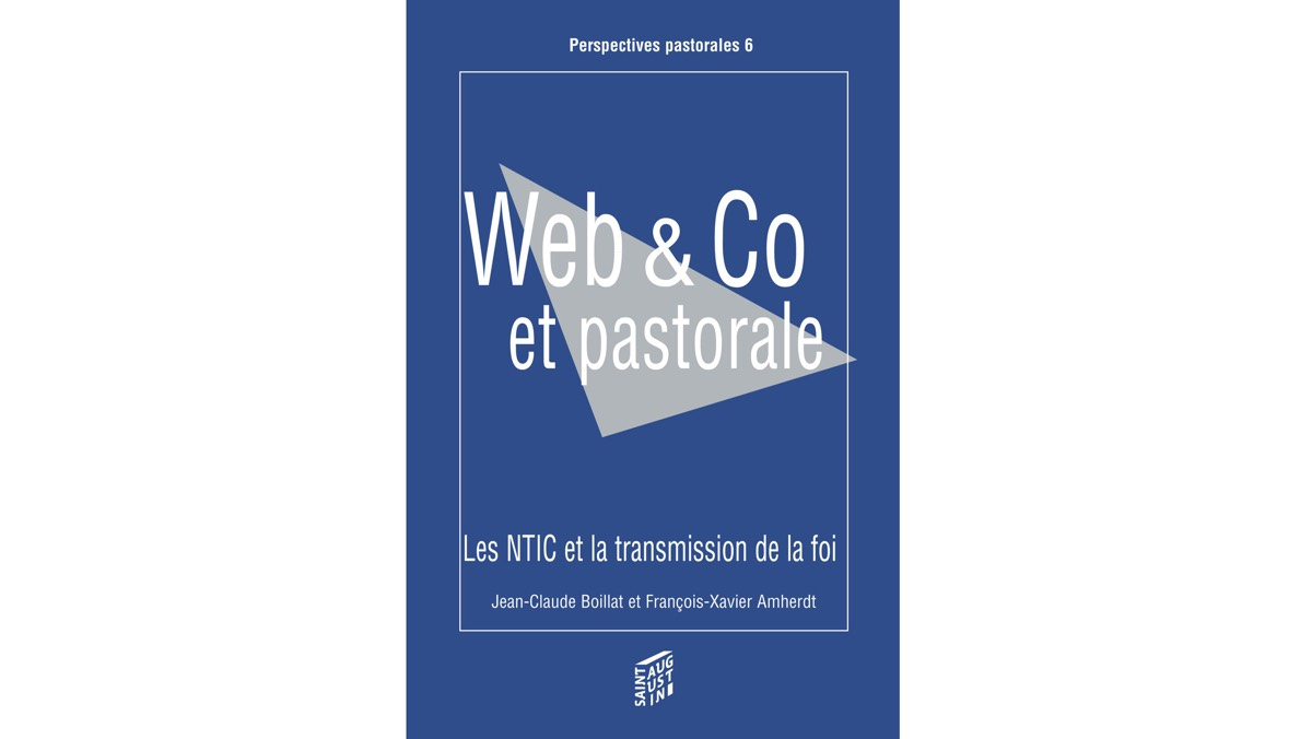 Web & Co et pastorale – Jean-Claude Boillat et François-Xavier Amherdt