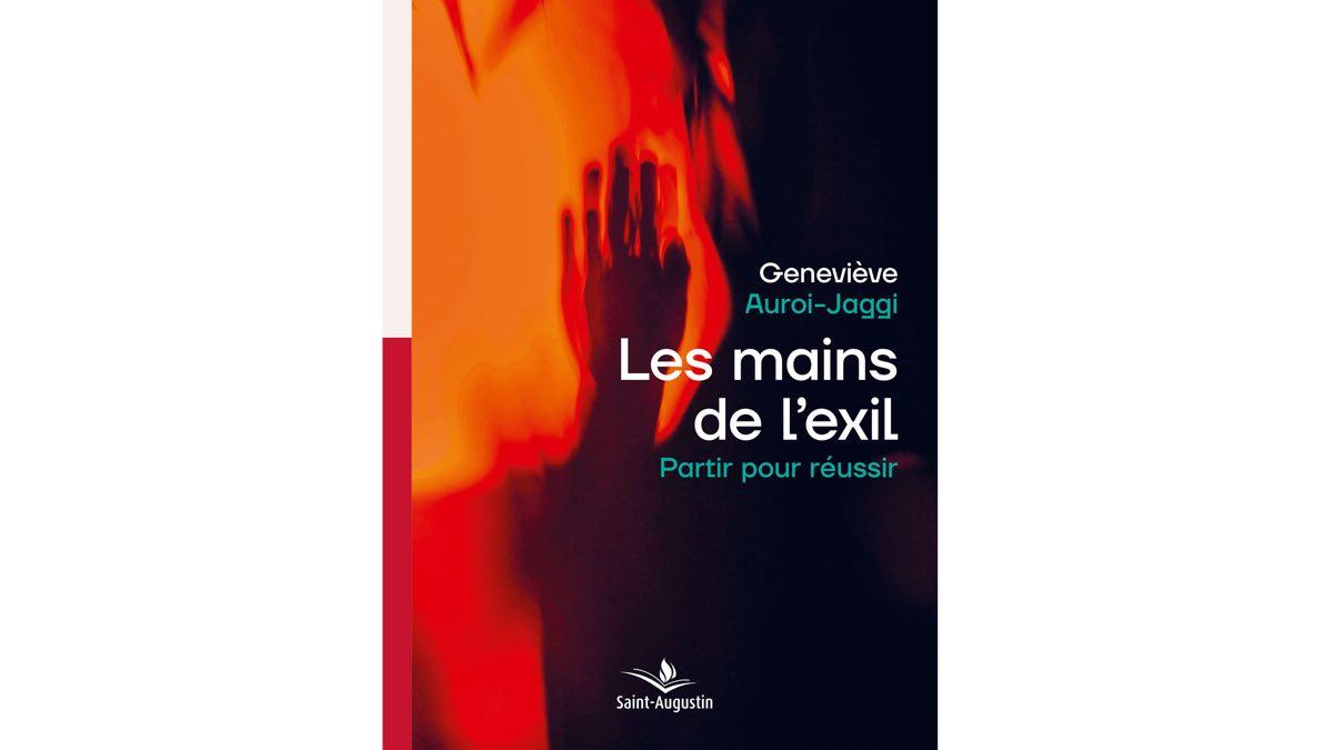 Les mains de l'exil – Geneviève Auroi-Jaggi
