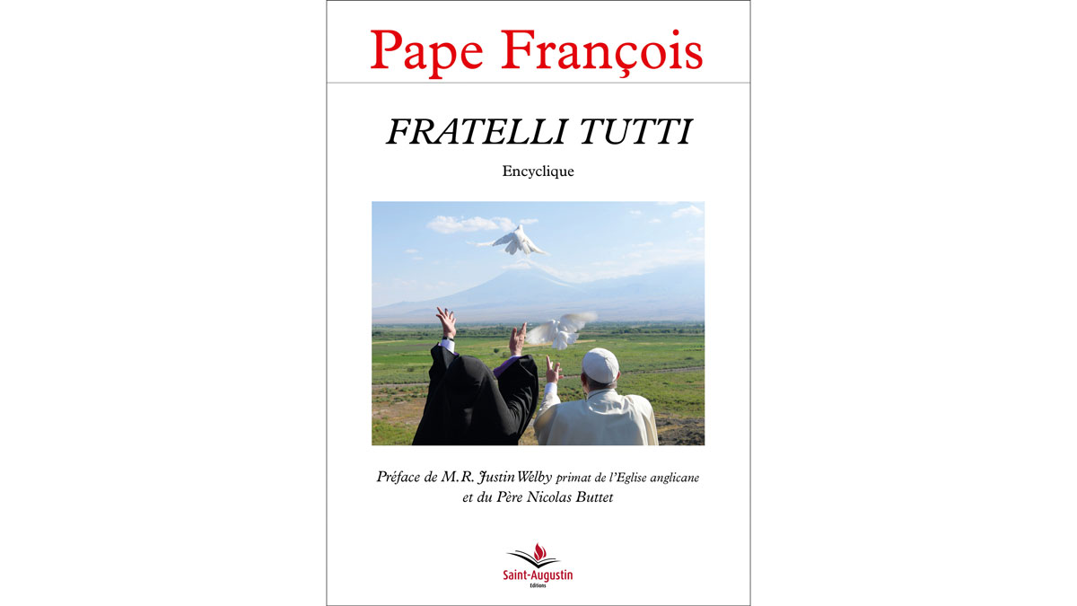 Fratelli Tutti – Pape François (Préface par M.R. Justin Welby et Nicolas Buttet)
