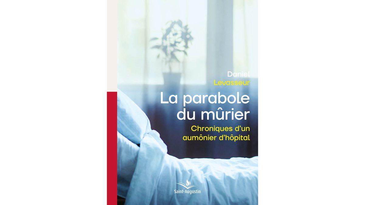 La parabole du mûrier – Daniel Levasseur