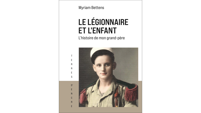 Le Légionnaire et l'enfant – Myriam Bettens